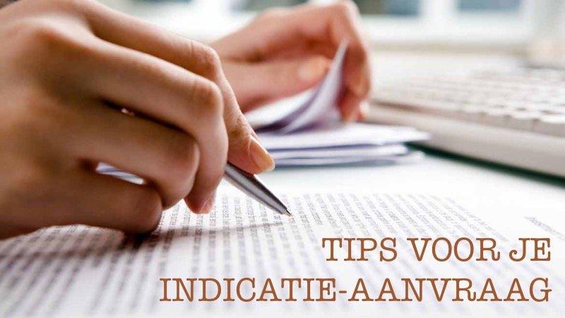Tips Voor Het Aanvragen Van Een Indicatie