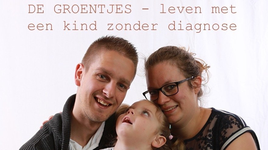"""""""Mag Ik Vragen Wat Je Dochter Heeft?"""" #degroentjes #zonderdiagnose"""