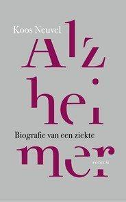 Leestip: Alzheimer. Biografie Van Een Ziekte