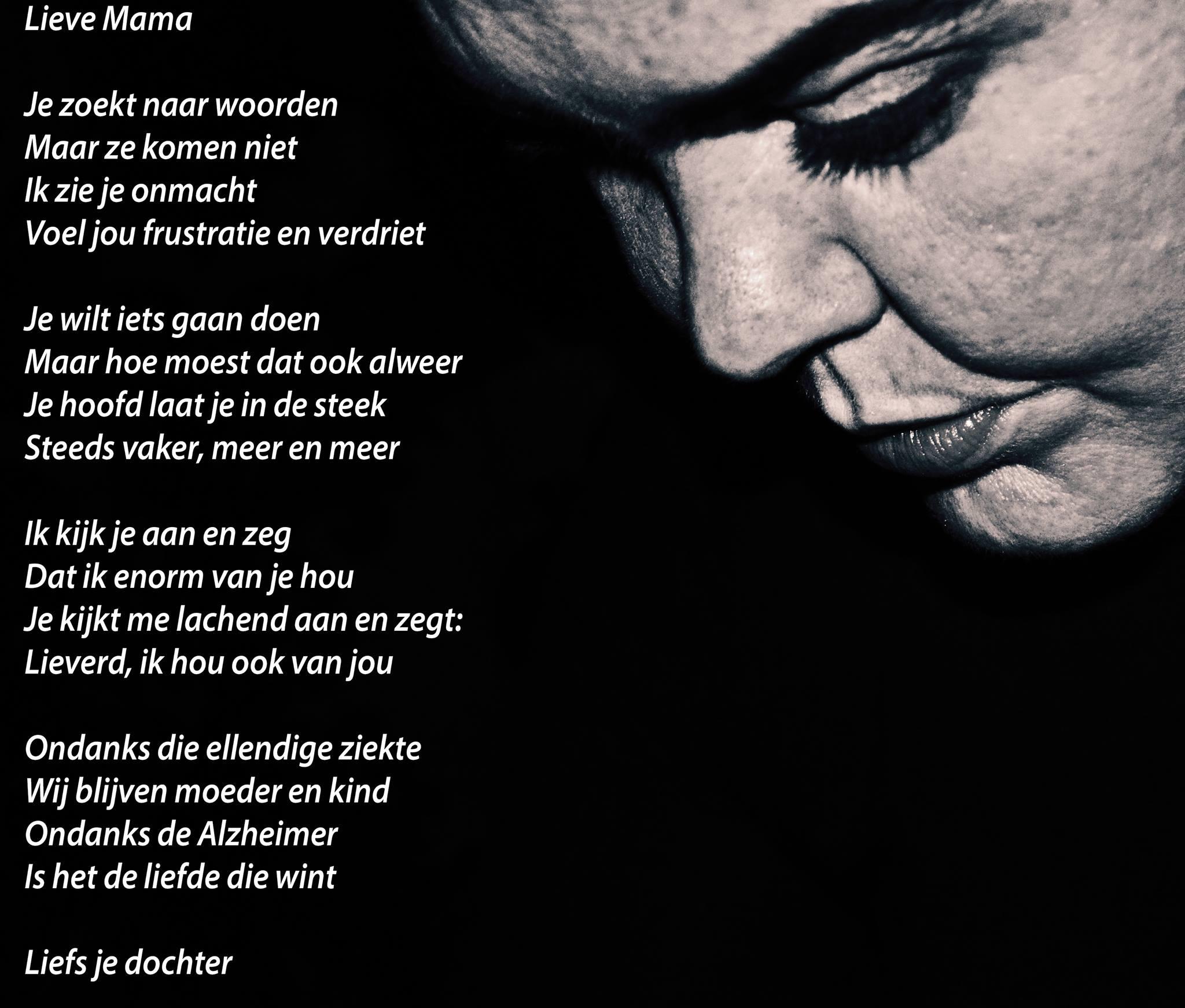 Uitzonderlijk Lieve Mama - gedicht van Dyezzie Engel - Mantelzorgelijk @JX86