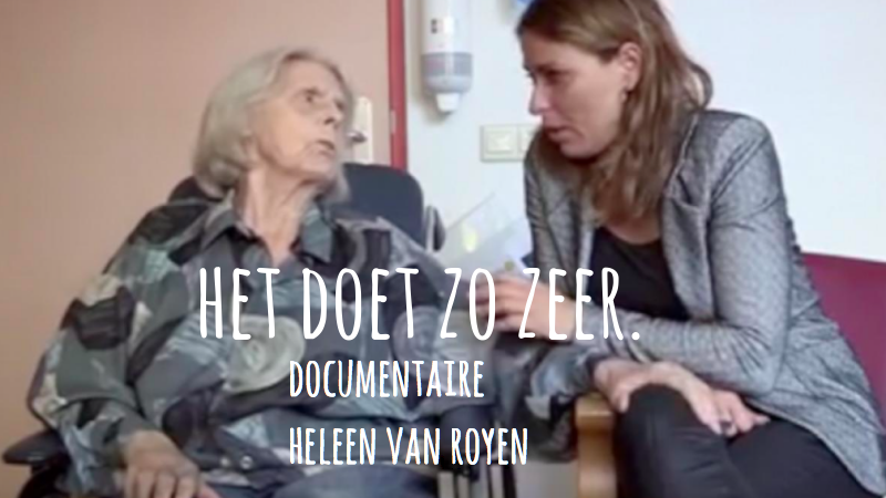 Het Doet Zo Zeer – Docu Van Heleen Van Royen #mantelzorg