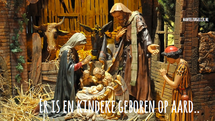 """""""Er Is Een Kindeke Geboren Op Aard"""".."""