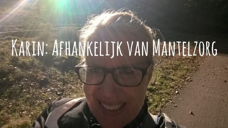 Karin Is Afhankelijk Van Mantelzorg: Ik Pieker Er Wel Over