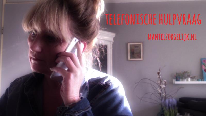 Telefonische Hulpvraag Mantelzorgelijk
