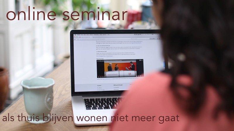 Online Seminar Thuis Blijven Wonen