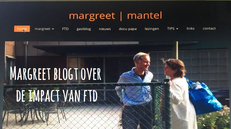 Margreet Mantel Blogt Over De Impact Van FTD