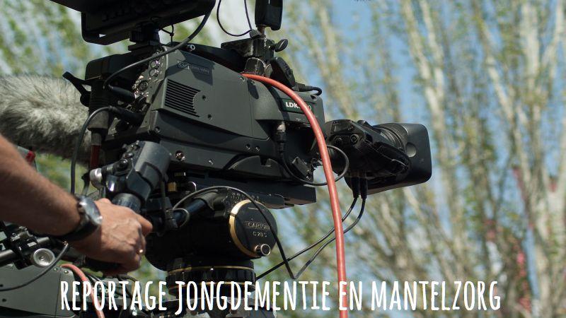 Reportage Jongdementie En Mantelzorg