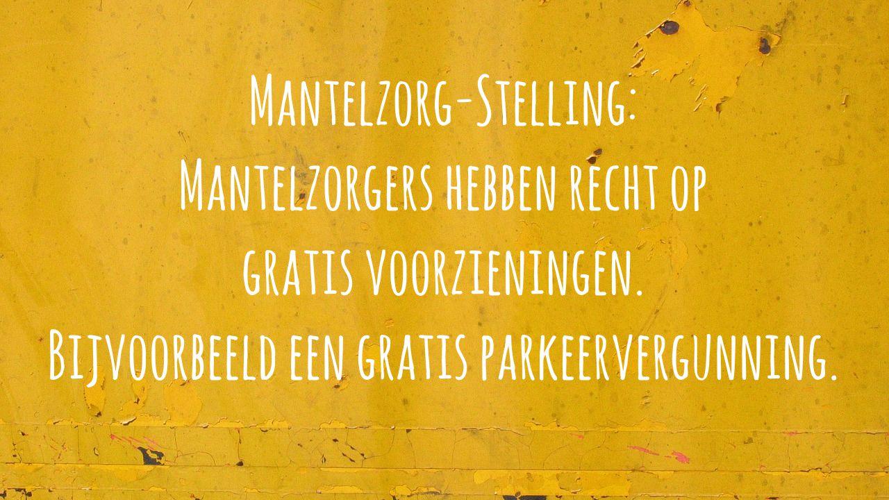 Mantelzorgstelling 3: Gratis Voorzieningen. #praatmee Over Mantelzorg