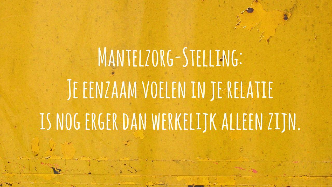 Mantelzorgstelling 4: Je Eenzaam Voelen. #praatmee Over Mantelzorg