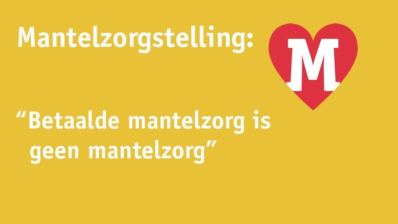 Mantelzorgstelling 3 – Betaalde Mantelzorg Is Geen Mantelzorg