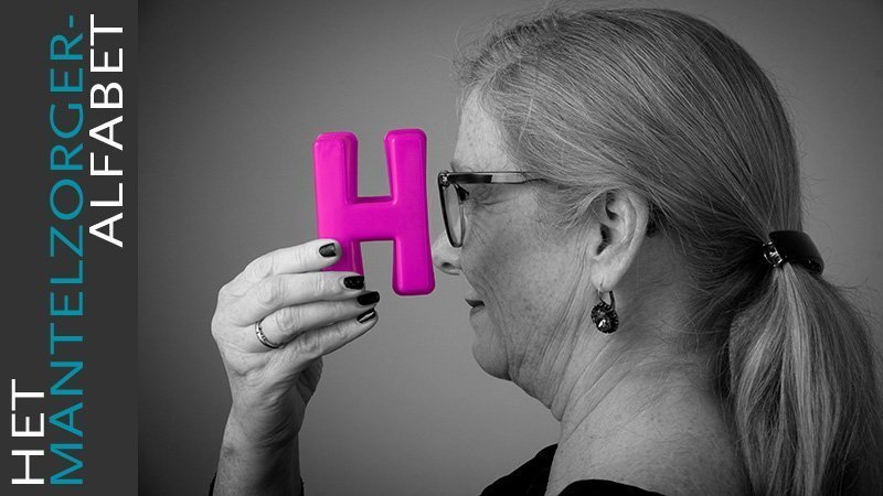 De Letter H Is Van…humor, Herinneringen En Hulp Vragen